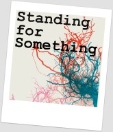 Standing For Something